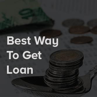 Best way to get loan