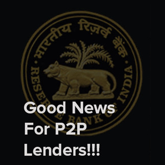 Good news for Peer to PeerLending in Indiafrom RBI